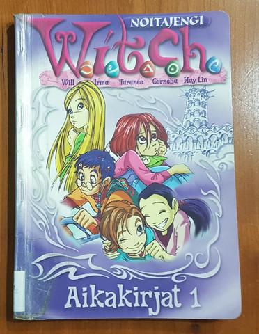 Lasten kierrätyskirja (Witch noitajengi - Aikakirjat 1)