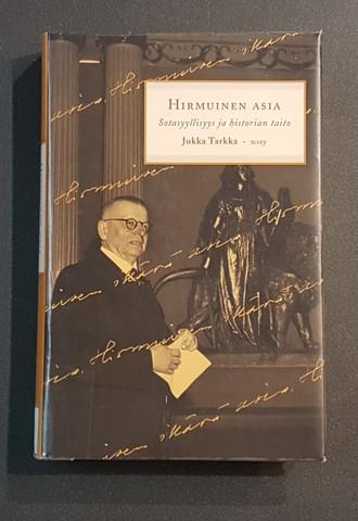 Kierrätyskirja (Jukka Tarkka - Hirmuinen asia - Sotasyyllisyys ja historian taito)
