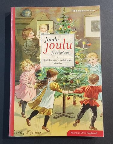 Kierrätyskirja (Orvo Bogdanoff - Joudu joulu jo Pohjolaan. Joulukorttien ja joululehtien historiaa)