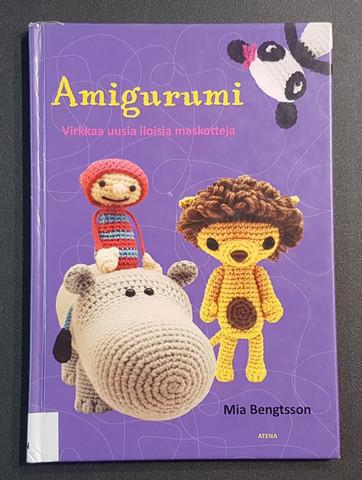 Kierrätyskirja (Mia Bengtsson - Amigurumi: virkkaa uusia iloisia maskotteja)