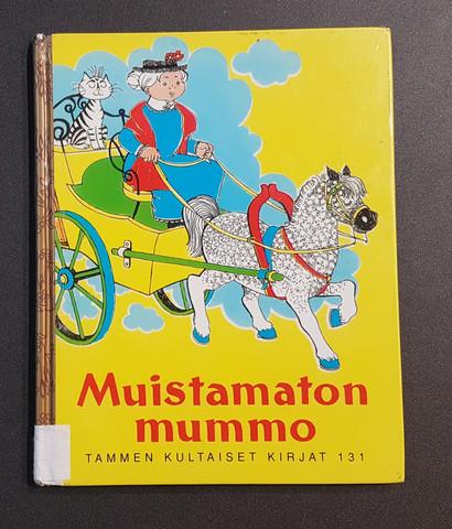 Lasten kierrätyskirja (Tammen kultaiset kirjat 131: Muistamaton mummo)