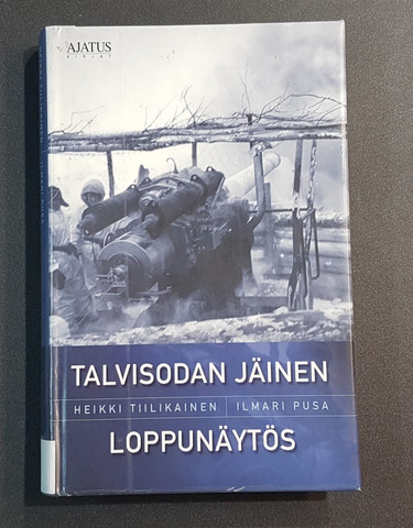 Kierrätyskirja (Heikki Tiilikainen - Talvisodan jäinen loppunäytös)