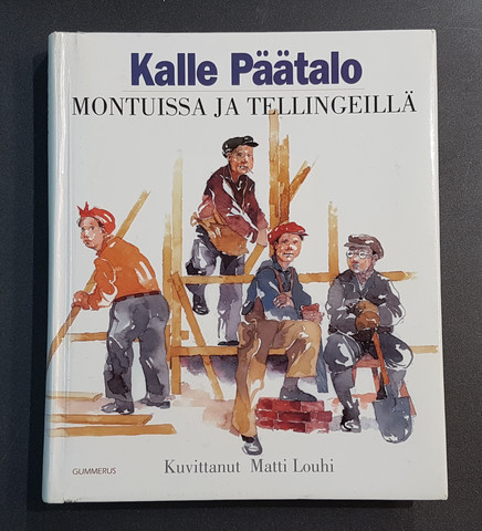 Kierrätyskirja (Kalle Päätalo - Montuissa ja tellingeillä)