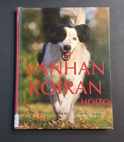 Kierrätyskirja (Heike Schmidt-Röger - Vanhan koiran hoito)