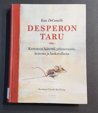 Lasten kierrätyskirja (Kate DiCamillo - Desperon taru: kertomus hiirestä, prinsessasta, keitosta ja lankarullasta)