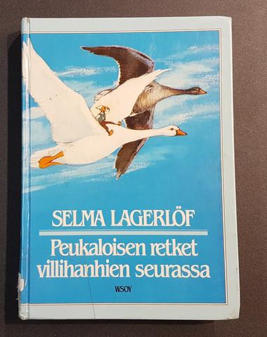 Lasten kierrätyskirja (Selma Lagerlöf - Peukaloisen retket villihanhien seurassa)