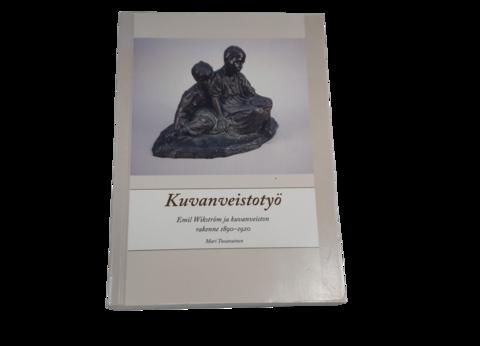 Kierrätyskirja (Mari Tossavainen - Kuvanveistotyö - Emil Wikström ja kuvanveiston rakenne 1890 - 1920)