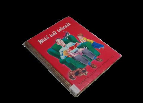 Lasten kierrätyskirja (Tammen kultaiset kirjat - Janet Frank - Mitä isät tekevät)