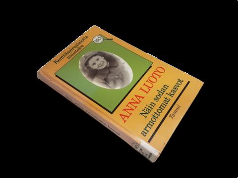 Kierrätyskirja (Anna Luoto - Näin sodan armottomat kasvot - kenttäsairaalalotta muistelee)