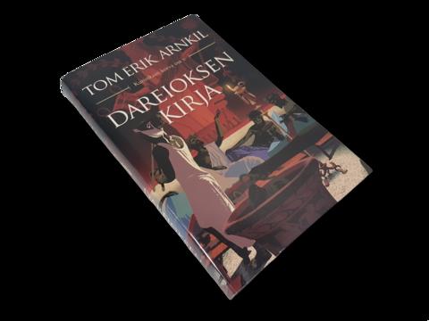 Kirja (Tom Erik Arnkil - Dareioksen kirja - Kuninkaan korva osa V)