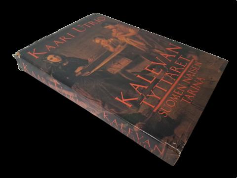 Kirja (Kaari Utrio - Kalevan tyttäret - Suomen naisen tarina)