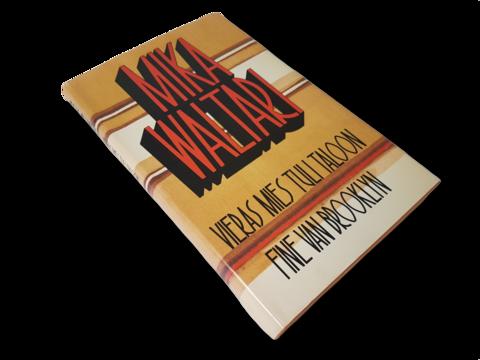 Kirja (Mika Waltari - Vieras mies tuli taloon / Fine Van Brooklyn)