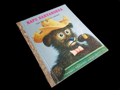 Lastenkirja (Tammen kultaiset kirja 137 - Kapu Karvakorva - Koira jota ei kukaan määräillyt)