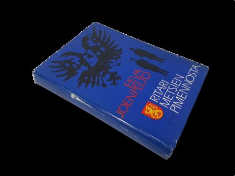 Kirja (Eeva Joenpelto - Ritari metsien pimennosta)