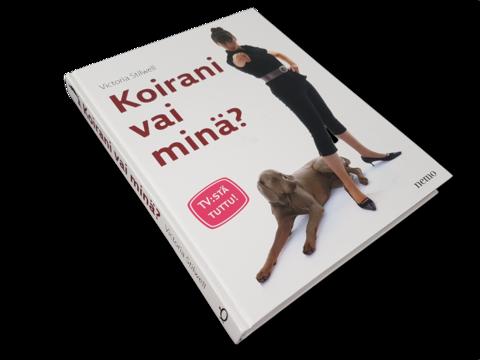 Kirja (Victoria Stillwell - Koirani vai minä?)