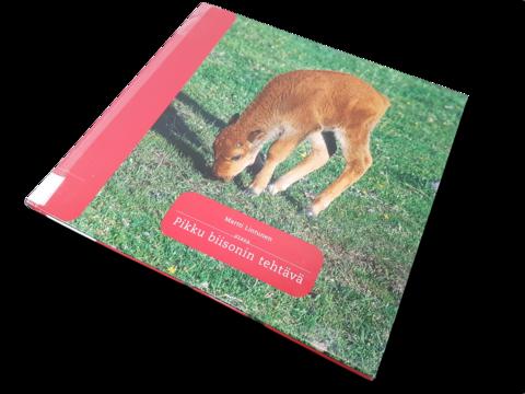 Lasten kierrätyskirja (Martti Lintunen - Pikku biisonin tehtävä)