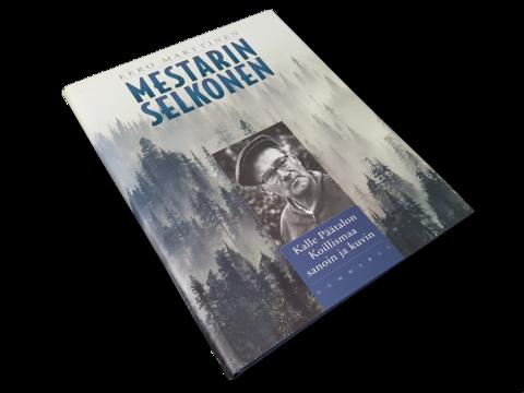 Kirja (Eero Marttinen - Mestari Selkonen - Kalle Päätalon Koillismaa sanoin ja kuvin)