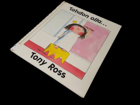 Lasten kierrätyskirja (Tony Ross - Tahdon olla)