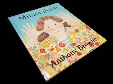 Lasten kierrätyskirja (Anthony Browne - Minun äitini)