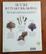 Kirja (Malcom Hillier & Colin Hilton. Suuri kuivakukkakirja - Kuivakukkia ja muita kuivattuja kasveja)