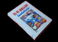 Lasten kierrätyskirja (Nuottikirja - Riitta Korpela - Ti-Ti nallen laulukirja)