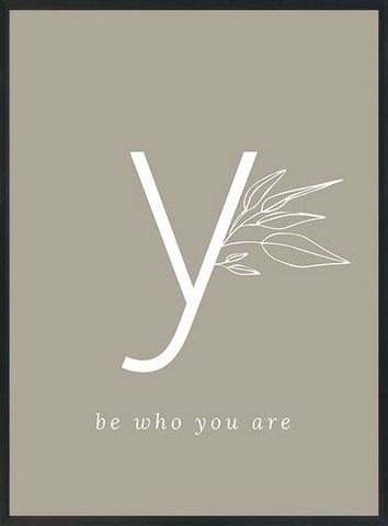 KOHTEESSA y - be who you are -juliste A3