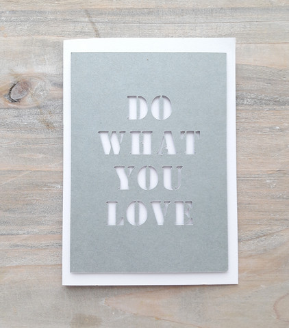 DO WHAT YOU LOVE -kortti