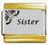 Sister, kullanväriset reunat