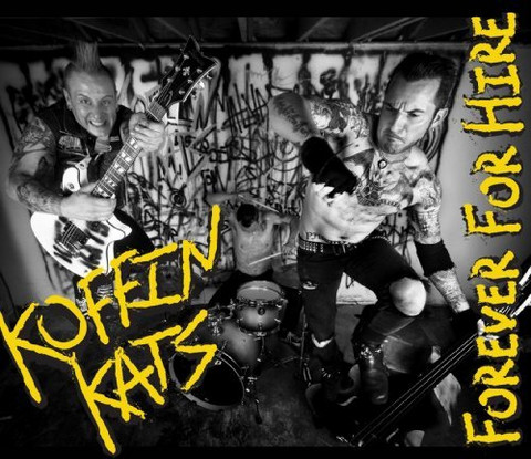 Koffin Kats - Forever For Hire (Used)