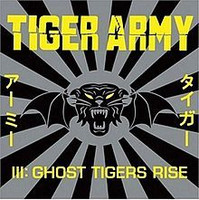 Tiger Army III: Ghost Tigers Rise (Käytetty)