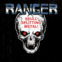 RANGER - Skull Splitting Metal! (CD, New)