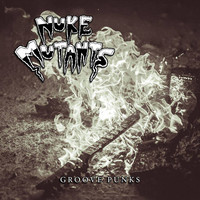 Nuke Mutants - Groove Punks EP (New)