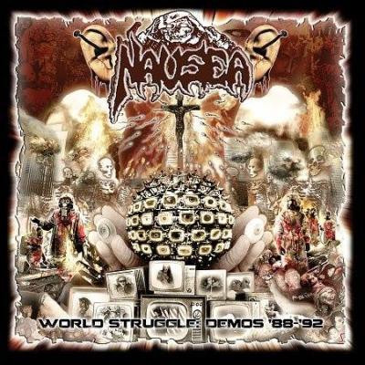 Nausea - World Struggle: Demos ´88-´92 (new)