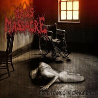 Mass Massacre - Repentance in gangrene (CD, New)