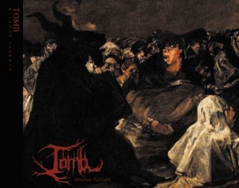 Tomb - Witches´ Sabbath (new)