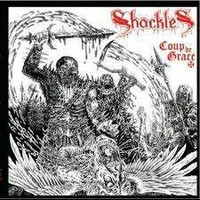 Shackles - Coup de Grace (CD, New)