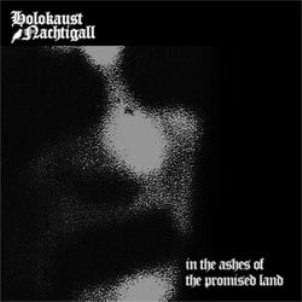 Holokaust Nachtigall - in the ashes of the promised land (new)
