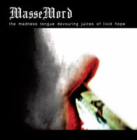 MasseMord - the madness tongue devouring juices of livid hope (CD, New)
