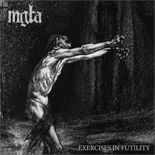 MGLA - Exercises In Futility (new)