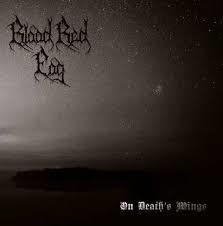 Blood Red Fog - On Death´s Wings (new)