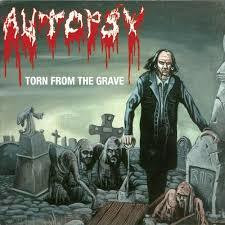 Autopsy - Torn From The Grave (new)