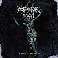 Blackhorned Saga - Broken  Messiah (CD, New)