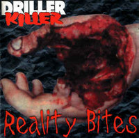 Driller Killer - Reality Bites (CD, New)