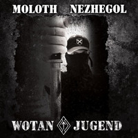 Moloth Nezhegol - Wotanjugend (CD, New)