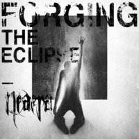 Neaera - Forging the Eclipse (CD, New)