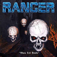 Ranger - Where Evil Dwells (CD, New)