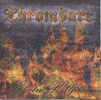 Thromdarr ‎– Electric Hellfire (CD, New)