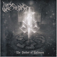 Wolf'sfang - The Hordes of Fullmoon (CD, New)