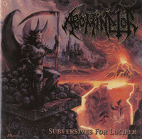 Abominator ‎– Subversives For Lucifer (CD, New)