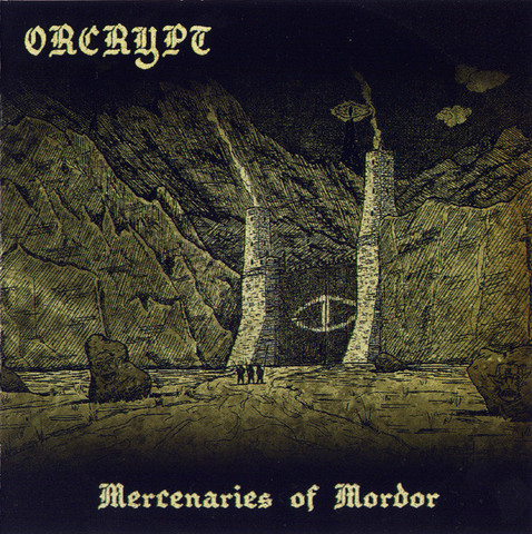 Orcrypt ‎– Mercenaries Of Mordor